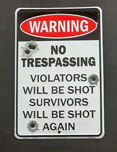 WARNING! NO TRESPASSING  SIGN
