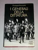 I generali della dittatura- Giuseppe Bucciante - Mondadori, 1987