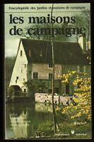 █ L'encyclopédie des Jardins et Maisons de Campagne Tome 1 LES MAISONS CAMPAGNE