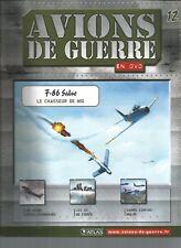 FASCICULE - AVIONS DE GUERRE N°12 - F-86 SABRE LE CHASSEUR DE MIG