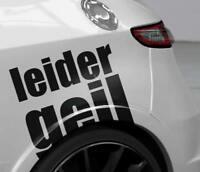 Autosprüche Sprüche Autoaufkleber Leider Geil Aufkleber Auto JDM Sticker OEM FUN