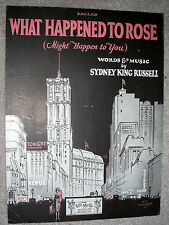 1926 WHAT HAPPENED TO ROSE (Might Happen to You) Sheet Music by Sydney Russell