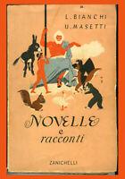 NOVELLE E RACCONTI-Antologia Zanichelli 1957-Pancrazi,Sand,Vanni,Sarman,Grimm,et