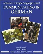 Communicating in German, (Novice Level) by Feuerle, Lois -Paperback