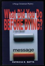 What Did You Do Before Dying? (A Marge Christensen