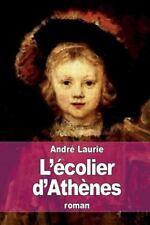 L'écolier D'Athènes by Andre Laurie (2015, Paperback)