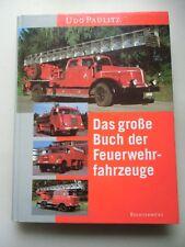 Das große Buch der Feuerwehrfahrzeuge 2000