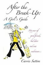 After the Break-up, Carrie Sutton