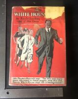 The White House Gang Book By Fleming H Revell First Edition HC
