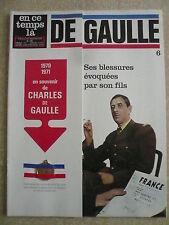 En ce temps là DE GAULLE n° 6 CHARLES DE GAULLE blessé 3 fois. Médaille or fin