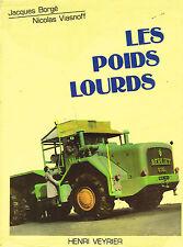 livre automobile: Borgé - Viasnoff: les poids lourds. henri veyrier