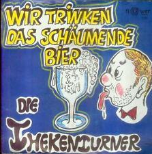 """7"""" Thekenturner/Wir Trinken Das Schäumende Bier"""