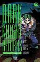 Dark Knight Returns : The Last Crusade, Hardcover by Miller, Frank; Azzarello...