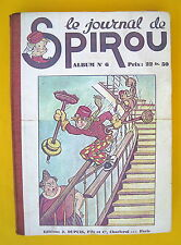 SPIROU RELIURE EDITEUR DUPUIS NO 6  1940 GRAND FORMAT BON ETAT RESTAURE