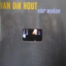 VAN DIK HOUT - VIER WEKEN  - CD
