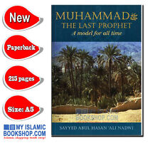 MUHAMMAD (PBUH) The Last Prophet, A Model for all Time Islamic Muslim Book Gift