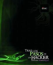 Tras Los Pasos de un... Hacker by Néstor Marroquín (2010, Paperback)