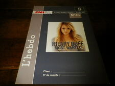 HILARY DUFF - Objet collector !!! MOST WANTED !!!