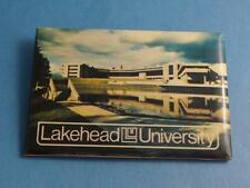 LAKEHEAD UNIVERSITY THUNDER BAY ONTARIO CANADA BUTTON PINBACK COLLECTOR