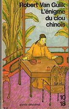 JUGE TI L'ENIGME DU CLOU CHINOIS(10/18 GRANDS DETECTIVES)  PASSIONNANT SUBTIL !!