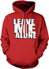 Leave Me Alone Anti-social Anxiety Introvert Independent Loner Hoodie Pullover