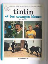 Tintin Et Les Oranges Bleues EO 1969 Hergé