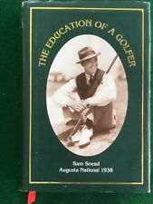 EDUCATION OF A GOLFER SAM SNEAD MASTERS GOLF TOURNAMENT AUGUSTA NATIONAL  SIGNED