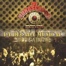 NEW - La Decada Musical 20 Pegaditas by Los Horoscopos de Durango