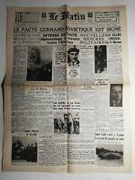 N452 La Une Du Journal Le Matin 24 août 1939 pacte Germano-soviétique