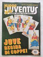 HURRA' JUVENTUS N. 1 GENNAIO 1986 VITTORIA COPPA INTERCONTINENTALE TOKYO PLATINI