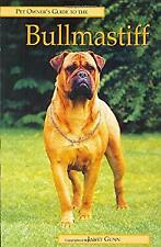 Pet Owner's Guide to the Bullmastiff by Ringpress Books