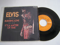 SP 2 TITRES VINYL 45T , ELVIS PRESLEY , BURNING LOVE  . VG + / EX . RCA 41033