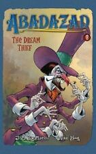 NEW - Abadazad: The Dream Thief - Book #2 by DeMatteis, J. M.