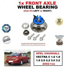 FOR OPEL VAUXHALL VECTRA C 1.6 1.8 1.9 2.0 2.2 3.0 3.2 2002- FRONT WHEEL BEARING