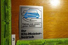 Alter Aufkleber Automobil Autohaus Werkstatt IHR KFZ-MEISTERBETRIEB