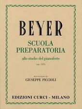 CURCI Beyer, F. - SCUOLA PREPARATORIA Op. 101