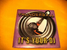 Cardsleeve Single cd THUNDERBALL It's Your Dj 2TR 2000 dance Bonzai Records