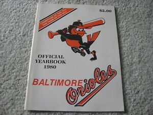1980 BALTIMORE ORIOLES Official Yearbook EDDIE MURRAY JIM PALMER EARL WEAVER