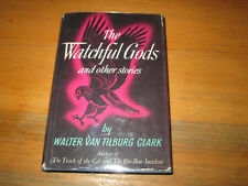 Walter Van Tilburg Clark THE WATCHFUL GODS Signed! 1st Edition in jacket