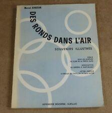 MARCEL JEANJEAN - DES RONDS DANS L'AIR - IMPRIMERIE MODERNE AURILLAC 1967