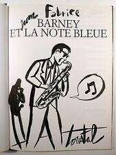 Loustal DEDICACE Barney et la note bleue Ed. Casterman 1994 TTBE