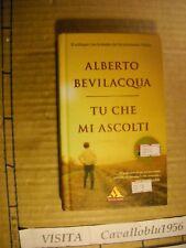 LIBRO -  TU CHE MI ASCOLTI - BEVILACQUA -1° ED.I MITI  MONDADORI 2005 - NUOVO MA