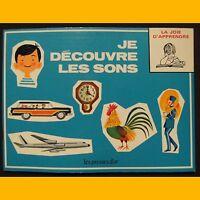 Collection La Joie d'Apprendre JE DÉCOUVRE LES SONS A. Holl A. Seiden 1972