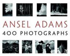 Ansel Adams: 400 Photographs: By Adams, Ansel