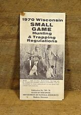 Vintage 1970 Wisconsin Small Game Hunting Regulations Booklet Guild Book