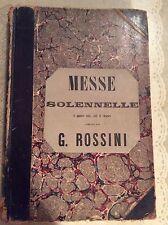 Rossini Messe Solennelle G. Brandus Et S Dufour J. Schuberth & Co 1869