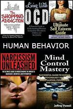 Human Behavior: Narcissism Unleashed! + Mind Control Mastery + The Shopping Addi
