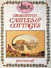 Cross-Stitch Castles and Cottages by Jane Greenoff (hardback)