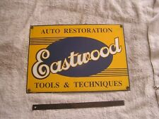 EastWood Auto Restoration Tools and Techniques Sign