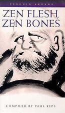 Zen Flesh, Zen Bones: A Collection of Zen and Pre-Zen Writings Paperback Book
